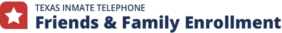 Texas offender telephone friends and family - Registration